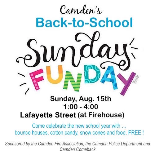 Back to School SUNDAY FUNDAY @ In front of the Camden Firehouse